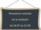FERMETURE DE LA SCOLARITÉ